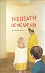 Miriam Elia, 1316 - WE GO TO THE GALLERY - THE DEATH OF MEANING