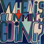 Bob and Roberta Smith RA, 937 - WHEN IS CUMMINGS GOING?