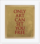 Raymond O'Daly, 519 - ONLY ART CAN SET YOU FREE